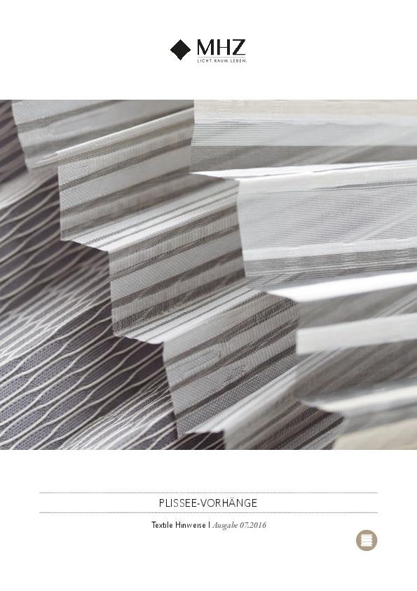 Textile Hinweise MHZ Plissee-Stoffe
